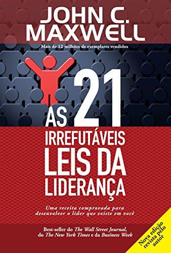 As 21 Leis da Liderança (John Maxwell)