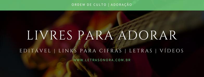 PREVIEW ORDEM DE CULTO (Adoração) Livres para adorar