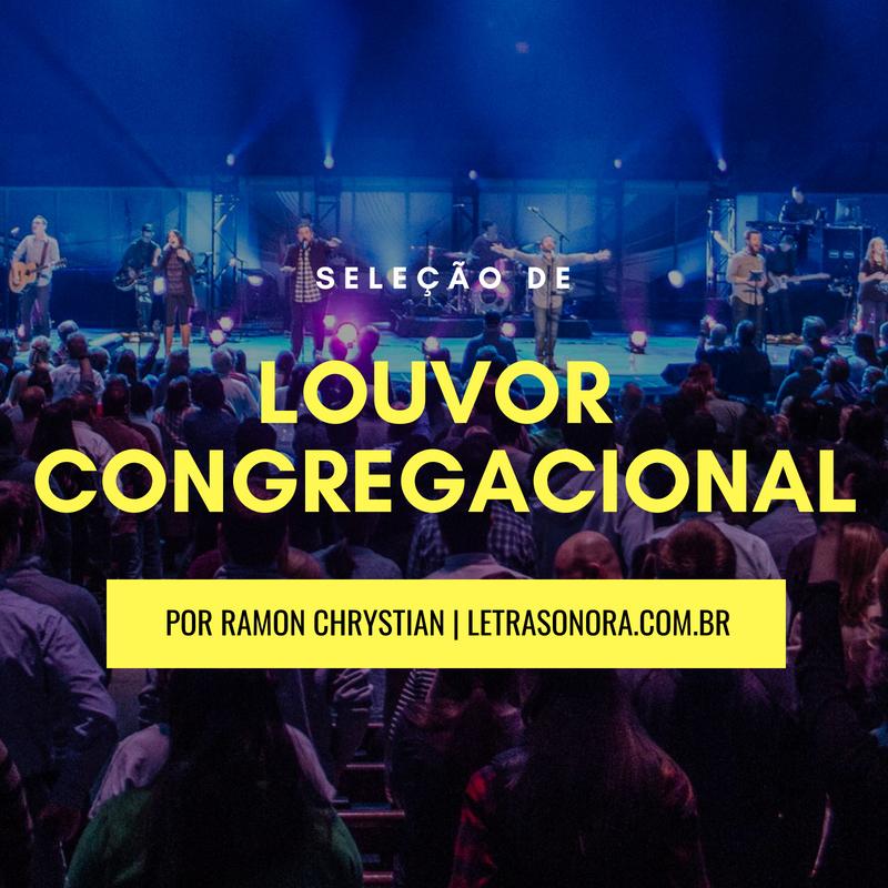 Louvor Congregacional Letra Sonora